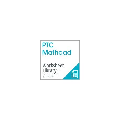 PTC Mathcad Worksheet Library - Volume 1