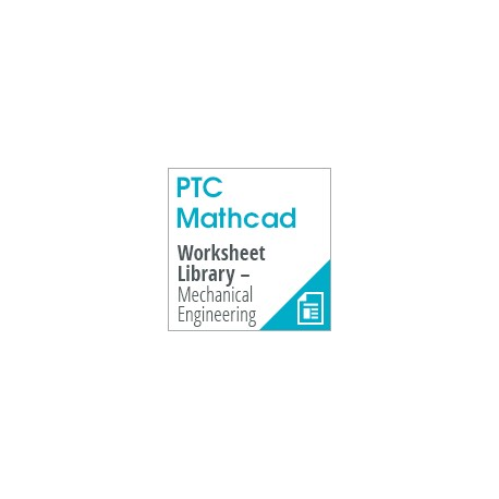 PTC Mathcad Worksheet Library - Mechanical Engineering